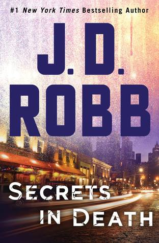ARC Review: Secrets in Death by J.D. Robb