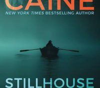 ARC Review: Stillhouse Lake by Rachel Caine