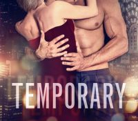 ARC Review: Temporary by Sarina Bowen and Sarah Mayberry