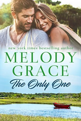 The Only One by Melody Grace
