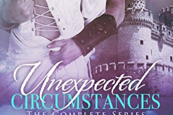Unexpected Circumstances: The Complete Series by Shay Savage
