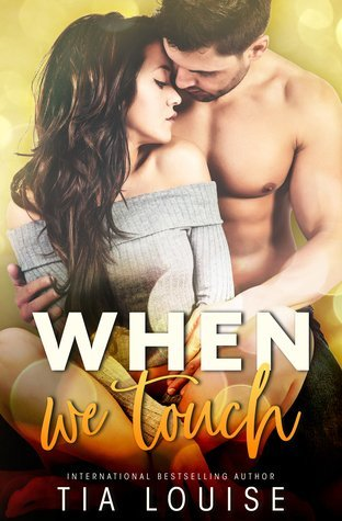 When We Touch by Tia Louise