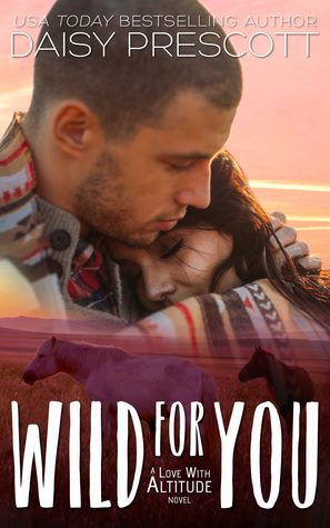 Wild For you by Daisy Prescott