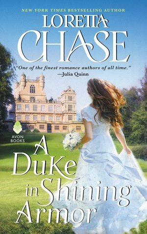 ARC Review: A Duke in Shining Armor by Loretta Chase