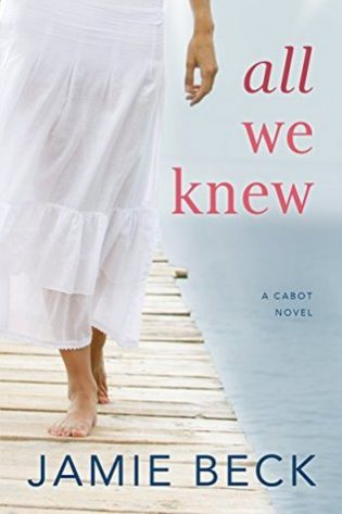 All We Knew by Jamie Beck