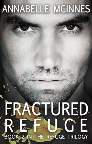Fractured Refuge by Annabelle McInnes