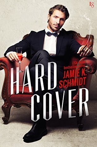 Hard Cover by Jamie K. Schmidt