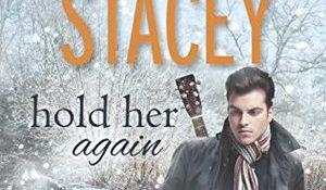 ARC Review: Hold Her Again by Shannon Stacey
