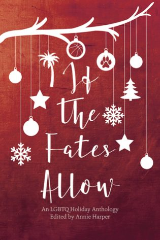 If the Fates Allow by Pene Henson, Erin Finnegan, Lynn Charles, Killian B. Brewer, Lilah Suzanne