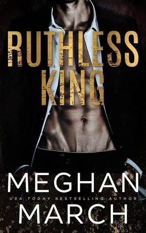 ARC Review: Ruthless King by Meghan March