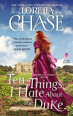 ARC Review: Ten Things I Hate About the Duke by Loretta Chase