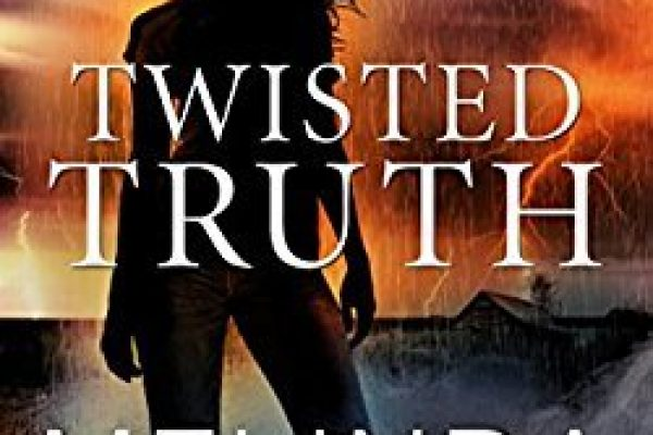 ARC Review: Twisted Truth by Melinda Leigh