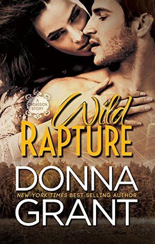 Wild Rapture by Donna Grant