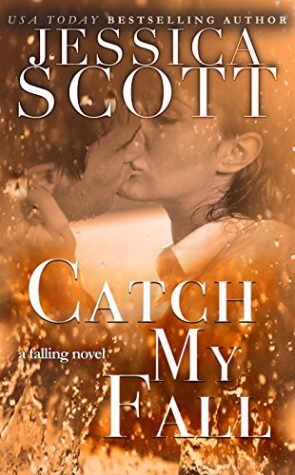 Catch My Fall by Jessica Scott