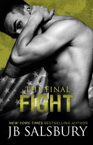The Final Fight by J.B. Slabury