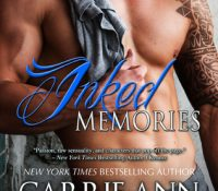 Inked Memories by Carrie Ann Ryan