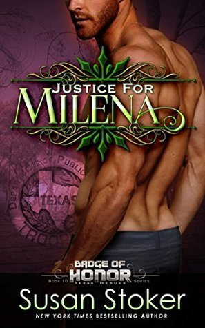 Justice for Milena by Susan Stoker