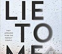 Lie to Me by J.T. Ellison