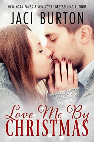 ARC Review: Love Me By Christmas by Jaci Burton