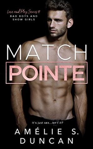 Match Pointe by Amélie S. Duncan
