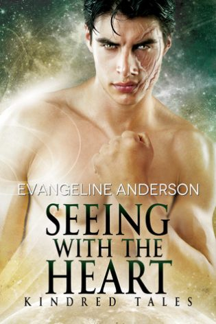 Seeing with the Heart by Evangeline Anderson