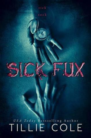 Sick Fux by Tillie Cole