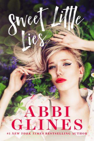 Sweet Little Lies by Abbi Glines