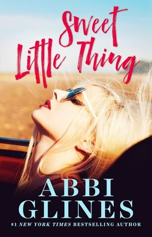 Sweet Little Thing by Abbi Glines