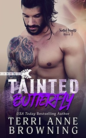 Tainted Butterfly by Terri Anne Browning