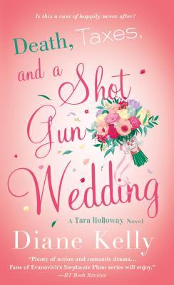 ARC Review: Death, Taxes, and a Shotgun Wedding by Diane Kelly