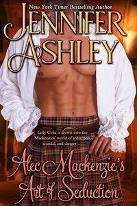 Alec Mackenzie's Art of Seduction by Jennifer Ashley