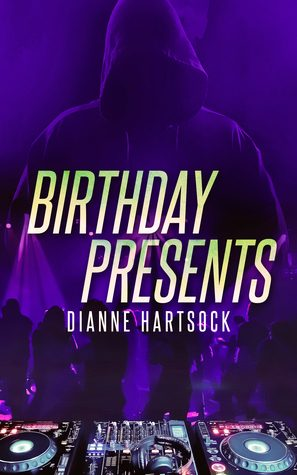Birthday Presents by Dianne Hartsock