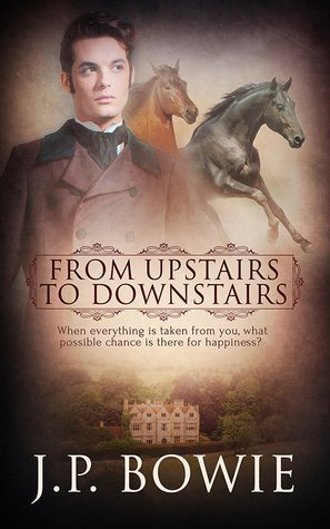 From Upstairs to Downstairs by J.P. Bowie