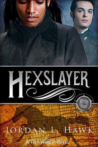 Hexslayer by Jordan L. Hawk