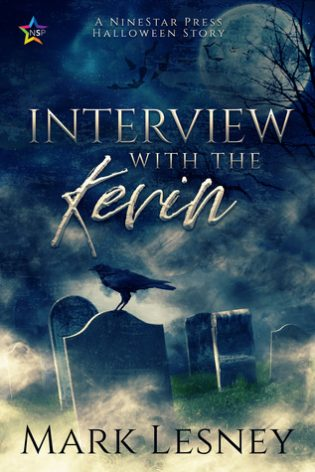 Interview with the Kevin by Mark Lesney