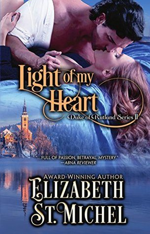 Light of My Heart by Elizabeth St. Michel