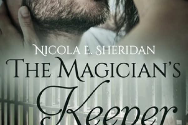 ARC Review: The Magician's Keeper by Nicola E. Sheridan