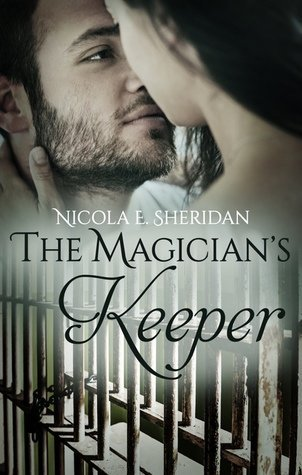 The Magician's Keeper by Nicola E. Sheridan