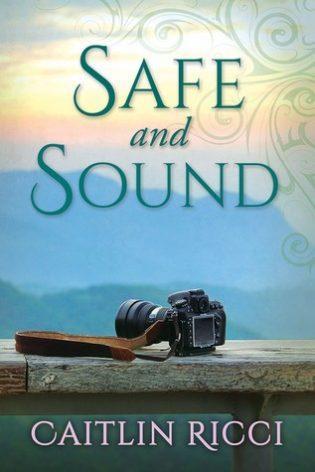 Safe and Sound by Caitlin Ricci