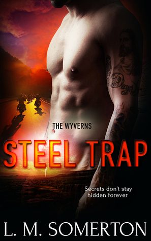 Steel Trap by L.M. Somerton
