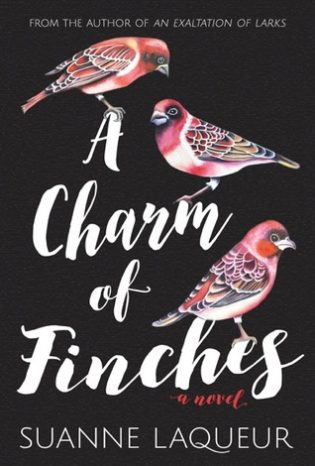 A Charm of Finches by Suanne Laqueur