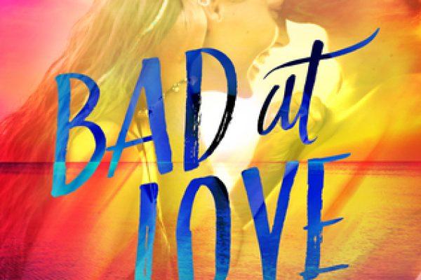 Bad at Love by Karina Halle