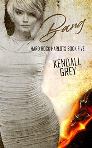 Bang by Kendall Grey