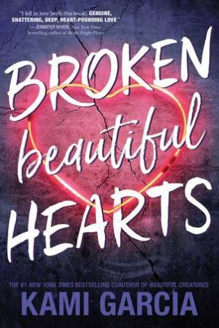 Broken Beautiful Hearts by Kami Garcia