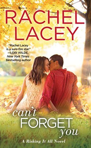 ARC Review: Can't Forget You by Rachel Lacey