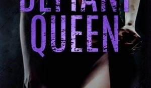 ARC Review: Defiant Queen by Meghan March