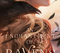 Review: An Enchantment of Ravens by Margaret Rogerson