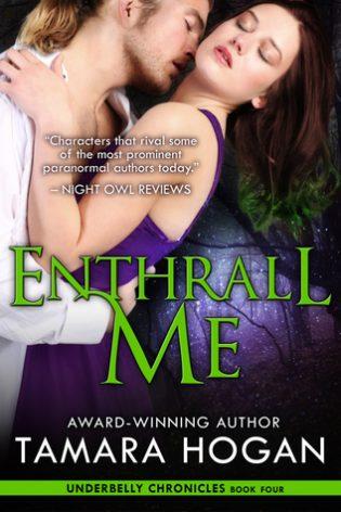 Enthrall Me by Tamara Hogan