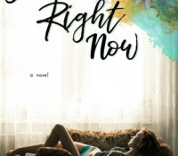 Forever Right Now by Emma Scott