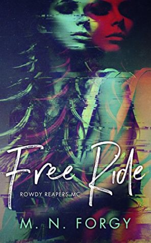 Free Ride by M.N. Forgy